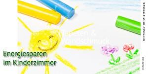 Energiesparen im Kinderzimmer